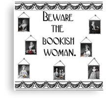 Beware Bookish Woman Canvas Print