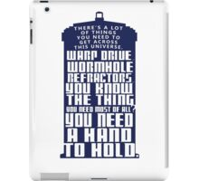 You need a hand to hold - Dr Who iPad Case/Skin