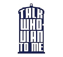 Talk Whovian to me - Dr Who Photographic Print