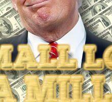 A Small Loan of a Million Dollars Sticker