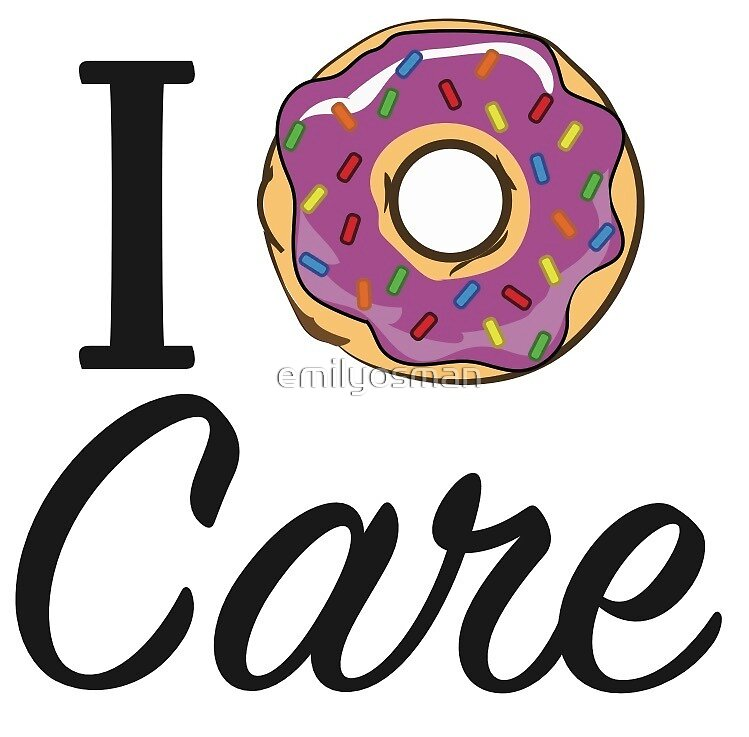 Donut care quot by emilyosman redbubble