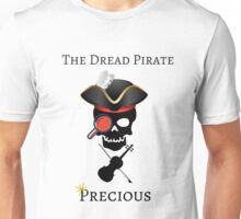 Dread Pirate Precious Unisex T-Shirt