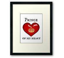 Prince of my Heart Framed Print