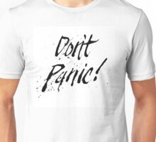 Don't Panic by Neil McBride Unisex T-Shirt