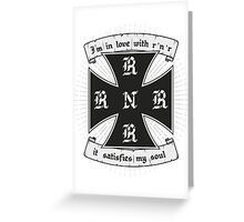 Rock and roll satisfies my soul Greeting Card