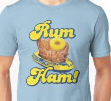 Rum Ham! (ALWAYS SUNNY) Unisex T-Shirt