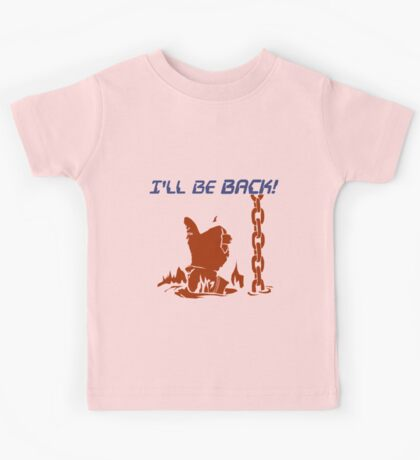 Quotes and quips - I'll be back Kids Tee
