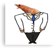 Business Shrimp  Canvas Print