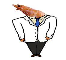 Business Shrimp  Photographic Print
