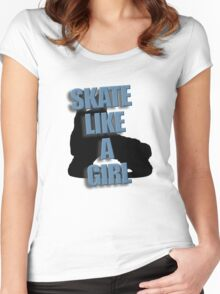 Skate Like A Girl Women's Fitted Scoop T-Shirt