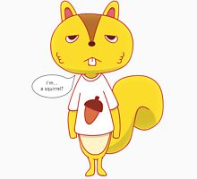 I'm a Squirrel? (Kenji - Summer Wars) Unisex T-Shirt
