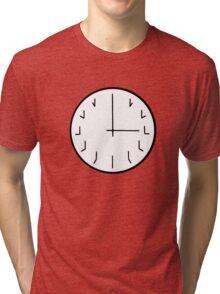 you're ticking me off redundant clock Tri-blend T-Shirt