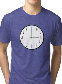 you're ticking me off redundant clock Tri-blend T-Shirt