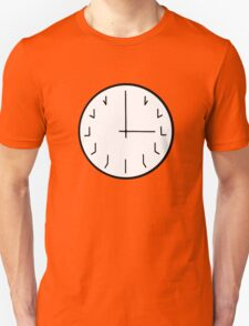 you're ticking me off redundant clock Unisex T-Shirt