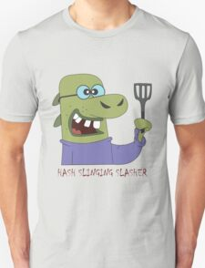 The Hash Slinging Slasher T-Shirt