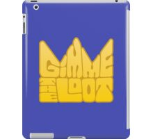 Gimme the Loot iPad Case/Skin