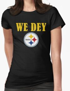 Who Dey - We Dey Steelers Womens Fitted T-Shirt