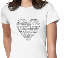 Heart I love you in other languages Womens Fitted T-Shirt