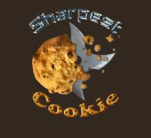 Sharpest Cookie (in the Jar) Unisex T-Shirt
