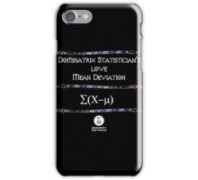 Dominatrix Statisticians... iPhone Case/Skin