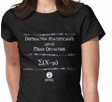 Dominatrix Statisticians... Womens Fitted T-Shirt