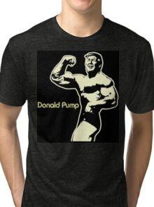 Donald Pump Tri-blend T-Shirt
