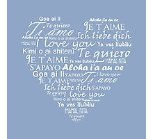 Heart I love you in other languages Photographic Print