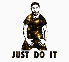 Just Do It Shia Labeouf gold star Unisex T-Shirt