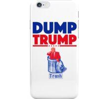 DUMP TRUMP iPhone Case/Skin