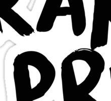 Drake For President Sticker