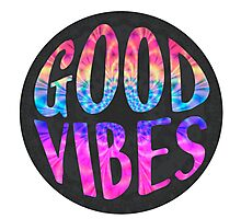 Good Vibes V3 Photographic Print