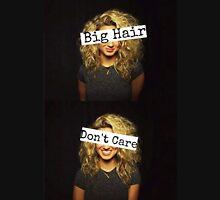 Big Hair Dont Care- Tori Kelly T-Shirt