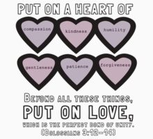 Colossians 3:12-14 for Valentine's Day. Kids Tee