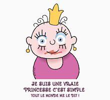 Petite Princesse - Une Vraie Unisex T-Shirt