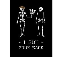 Got Your Back Photographic Print