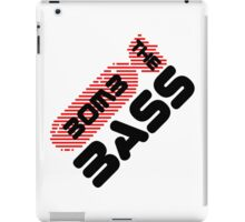 Bomb The Bass Music Quote iPad Case/Skin