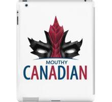 Mouthy Canadian iPad Case/Skin