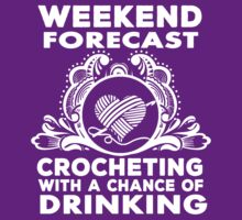 weekend forecast crocheting with a chance of dringking by ulubana