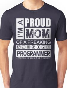 Perfect Gift for Your Mom Unisex T-Shirt