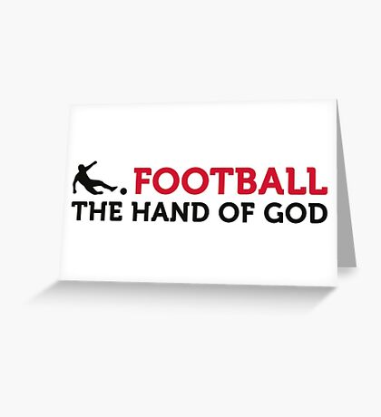 Football Quotes: The Hand of God Greeting Card