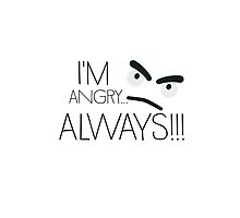 I'm angry… always!!! by ilovecotton
