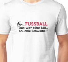 Football Quotes: This was a Mö..äh..eine Swallow Unisex T-Shirt