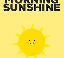 Good Morning Sunshine by elioandthefox