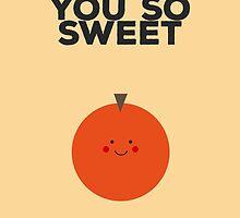 Orange you so sweet by elioandthefox