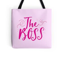 The Boss (in cute girly ladies font) Tote Bag