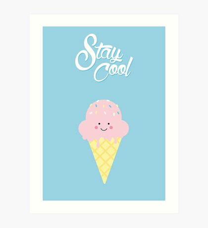 Stay Cool (cute) Art Print