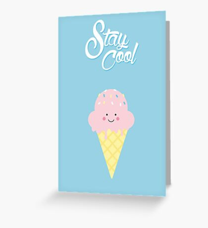 Stay Cool (cute) Greeting Card
