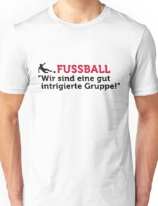 Football Quotes: We are a well-schemed ... Unisex T-Shirt