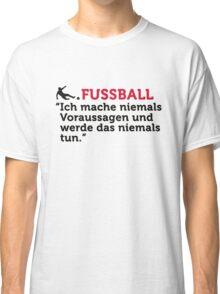 Football Quotes: I never make predictions ... Classic T-Shirt