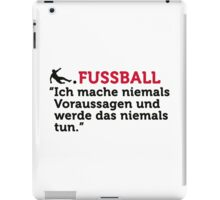 Football Quotes: I never make predictions ... iPad Case/Skin